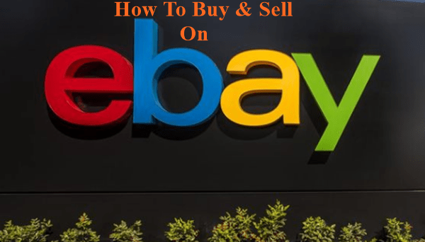 How To Buy Sell On Ebay Online Shopping Download Ebay Mobile App